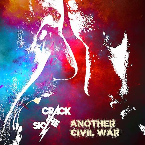 Another Civil War (Single) by Crack The Sky - Carry On Music