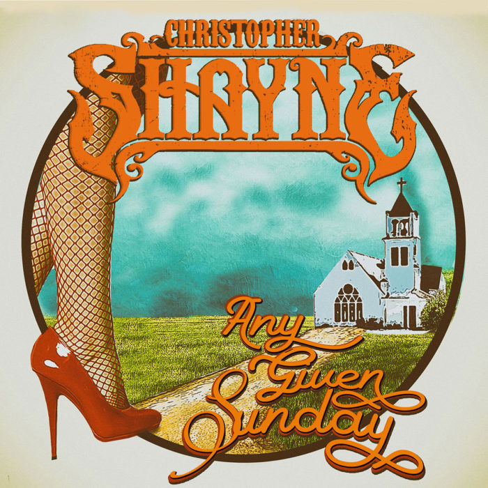 Any Given Sunday (Single) by Christopher Shayne - Carry On Music