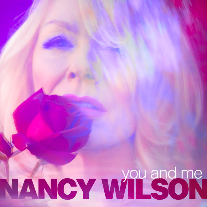 You and Me (single) by Nancy Wilson - Carry On Music